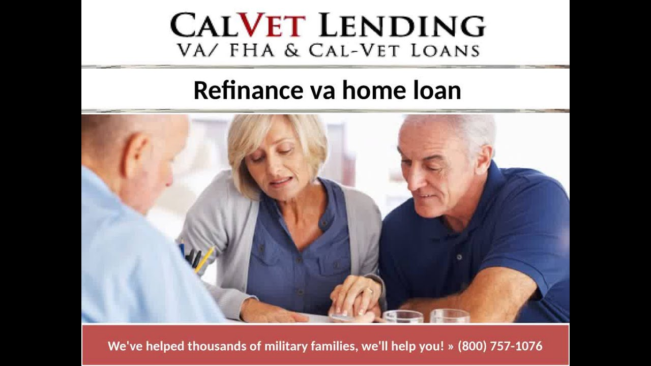 Refinance Va Home Loan  Youtube