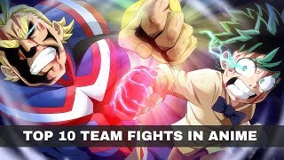 Today we'll be going through some of the top team fights in anime. this is mostly at crucial moments story or when characters themselves understan...