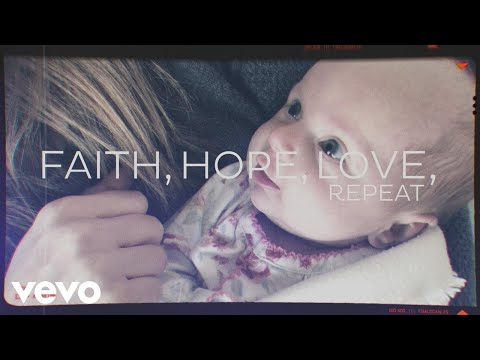 Brandon Heath - Faith Hope Love Repeat (Official Lyric Video)