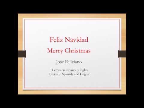 Feliz Navidad - José Feliciano (Letras en  español y inglés) [Spanish and English lyrics]