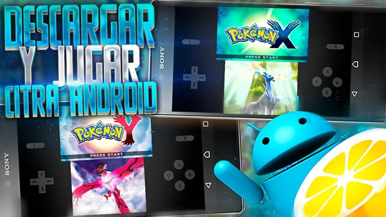 DESCARGAR POKÉMON X e Y EN EL EMULADOR 3DS PARA ANDROID Y JUGAR DE FORMA ESTABLE - CITRA ANDROID APK
