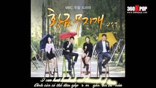 [Eng/Viet] Kim Jang Hoon - Only You (Golden Rainbow OST) {Playgirlz Team @360kpop}