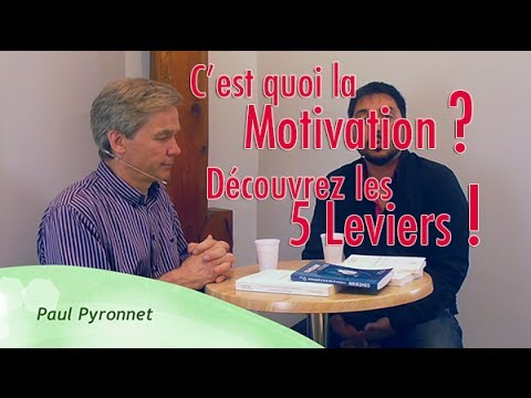 Quels sont les 5 leviers de la motivation ? - Paul Pyronnet & Franck Marcheix