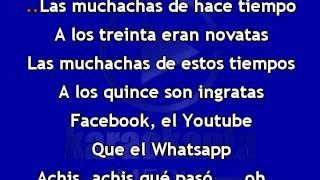 Karaokanta - Luis y Julián Jr. - Las muchachas de estos tiempos - (Ver Radio)