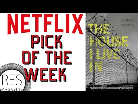 The House I Live In - Netflix Pick of the Week - Res Magazine