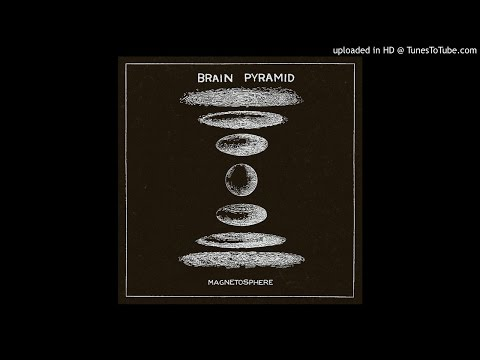 Brain Pyramid - Magnetosphere