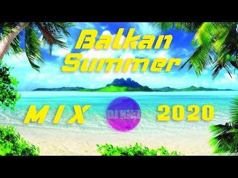 2020 Summer Balkan Mix – Dj KiKi