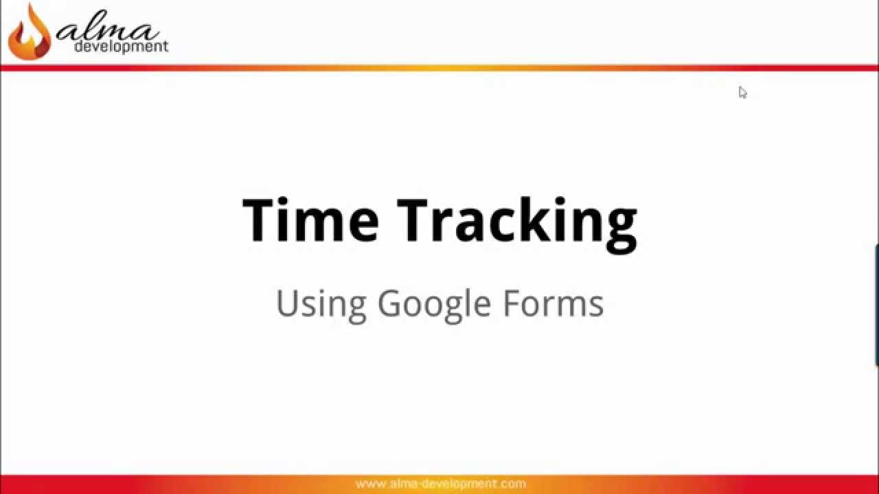 Business Launch 101: Track Time with Google Form - YouTube