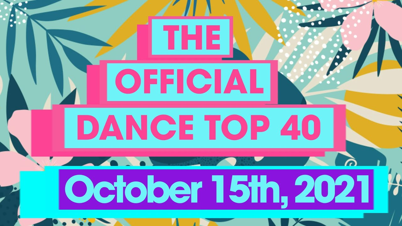 UK Official Dance Chart Top 40 (15th October, 2021)