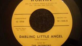 Interiors - Darling Little Angel - Classic NYC Doo Wop Sound