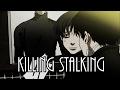 Killing Stalking MMV Fairly Local mp3