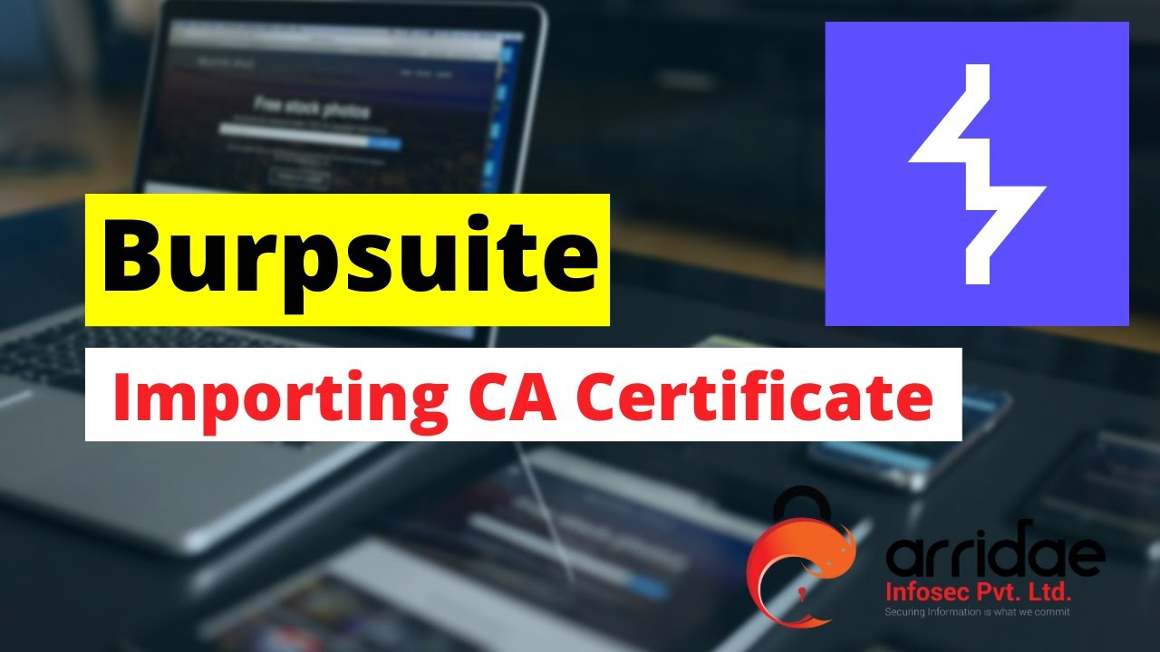 Burpsuite Intro (2): Importing CA certificate in Firefox