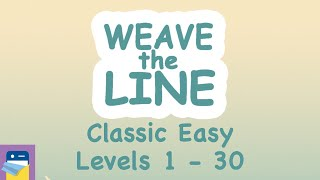 Weave the Line: Classic Easy Levels 1 - 30 Walkthrough Guide & Solutions (by Lion Studios)