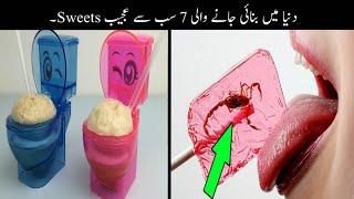 7 Most Unusual Sweets In The World Urdu | دنیا میں بنائی جانے والی عجیب و غریب سویٹس  | Haider Tv
