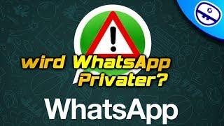 Wird WhatsApp wirklich Privater? [Feed Flash Infos & News]