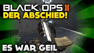 Black Ops 2 - Der Abschied... es war geil! (Deutsch/German)