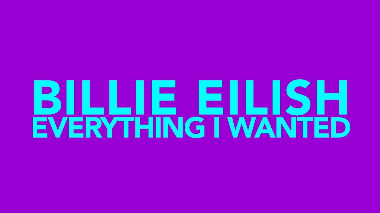 Billie Eilish - everything i wanted (Lyric Video)