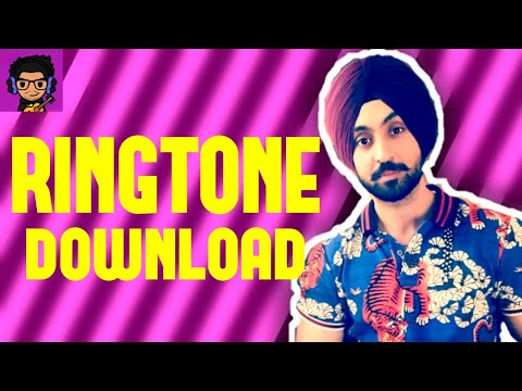 Diljit Dosanjh High End Ringtone Download