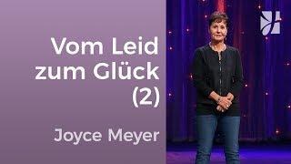 Vom Leid zum Glück (2) – Joyce Meyer – Beziehungen gelingen lassen