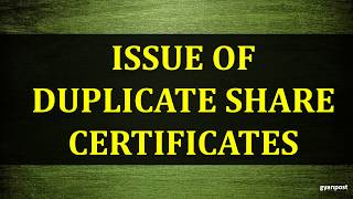 ISSUE OF DUPLICATE SHARE CERTIFICATES