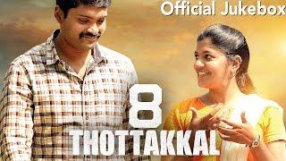 8 Thottakkal - Official Jukebox