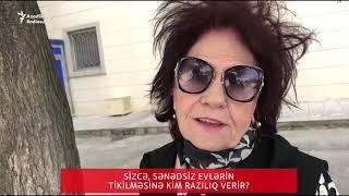 Bakıda sorğu: Sənədsiz evlərin tikilməsinə kim icazə verir?