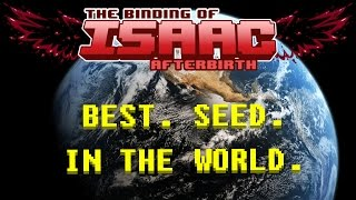 Isaac Afterbirth: BEST. SEED. IN THE WORLD. - #151