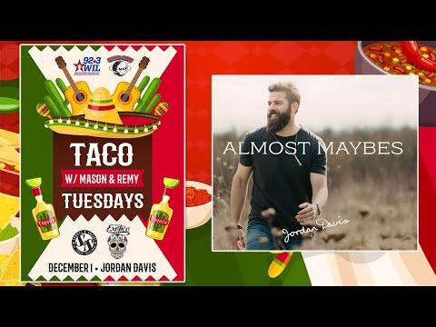 Taco Tuesday w/ Jordan Davis