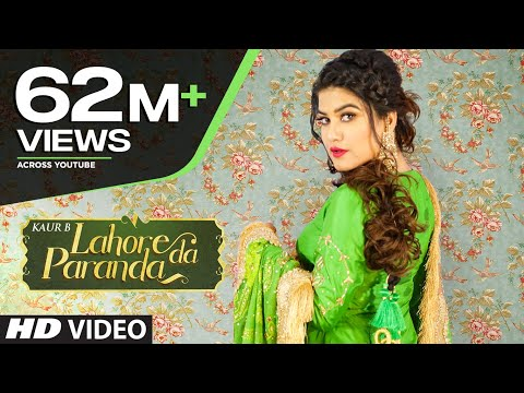 Lahore Da Paranda (Full Song) Kaur B | Desi Crew | Kaptaan | Latest Punjabi Songs 2019