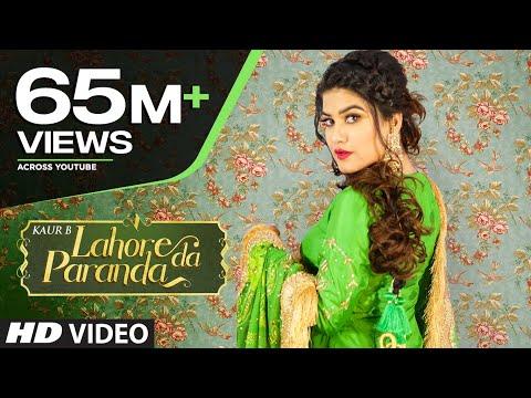 Lahore Da Paranda Full Song Kaur B  Desi Crew  Kaptaan  Latest Punjabi Songs 2019