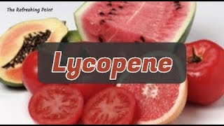 Lycopene: Powerful Antioxidant with Multiple Benefits for Men, Cancer & Heart