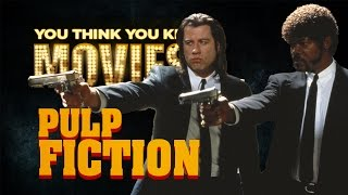 Pulp Fiction - You Think You Know Movies?