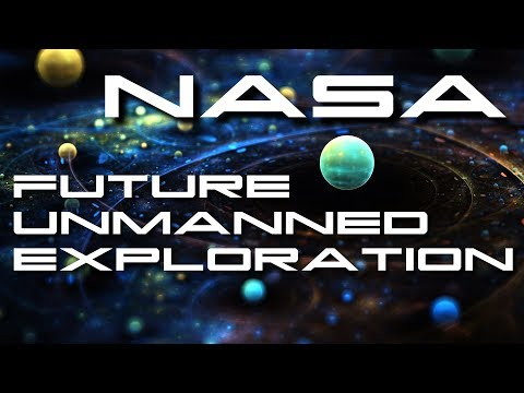 NASA Future Unmanned Solar System Exploration - BTF