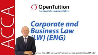 Introduction to the ACCA Corporate and Business Law (LW) English Variant