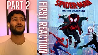 Watching Spider-Man Into The Spider-Verse (2018) FOR THE FIRST TIME!! (PART 2!) || Movie Reaction!