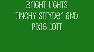 Bright Lights - Tinchy Stryder and Pixie Lott