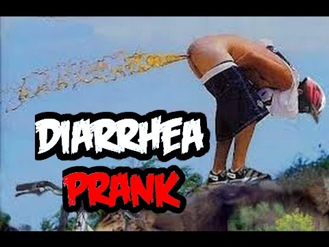 THE DIARRHEA PRANK