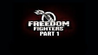 Freedom Fighters Gameplay Walkthrough Part 1 HD