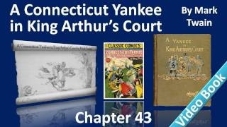 Chapter 43 - A Connecticut Yankee in King Arthur's Court by Mark Twain - The Battle of the Sand-Belt