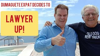 Dumaguete Expat Decides to Lawyer up!