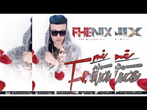 Mi Fanática - Fhenix - The Million Boy  -  @FhenixOfficial (Guille El Invencible)