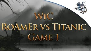 WiC Group 2 - RoAmEr_ vs Titanic [Game 1]