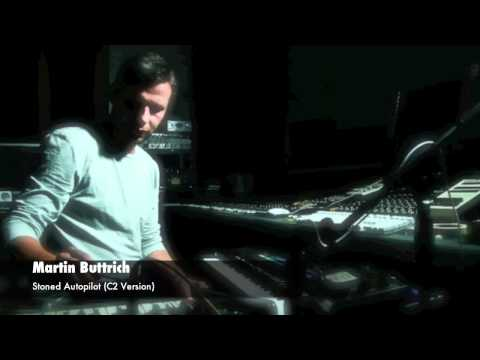 Martin Buttrich - Stoned Autopilot (C2 Version)