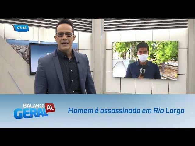 Rio Largo: Pai é assassinado e filha de 3 anos fica ferida