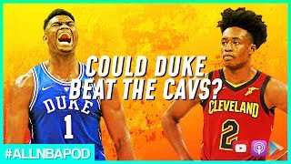 Could Duke Beat the Cavaliers? | All NBA Podcast Highlight
