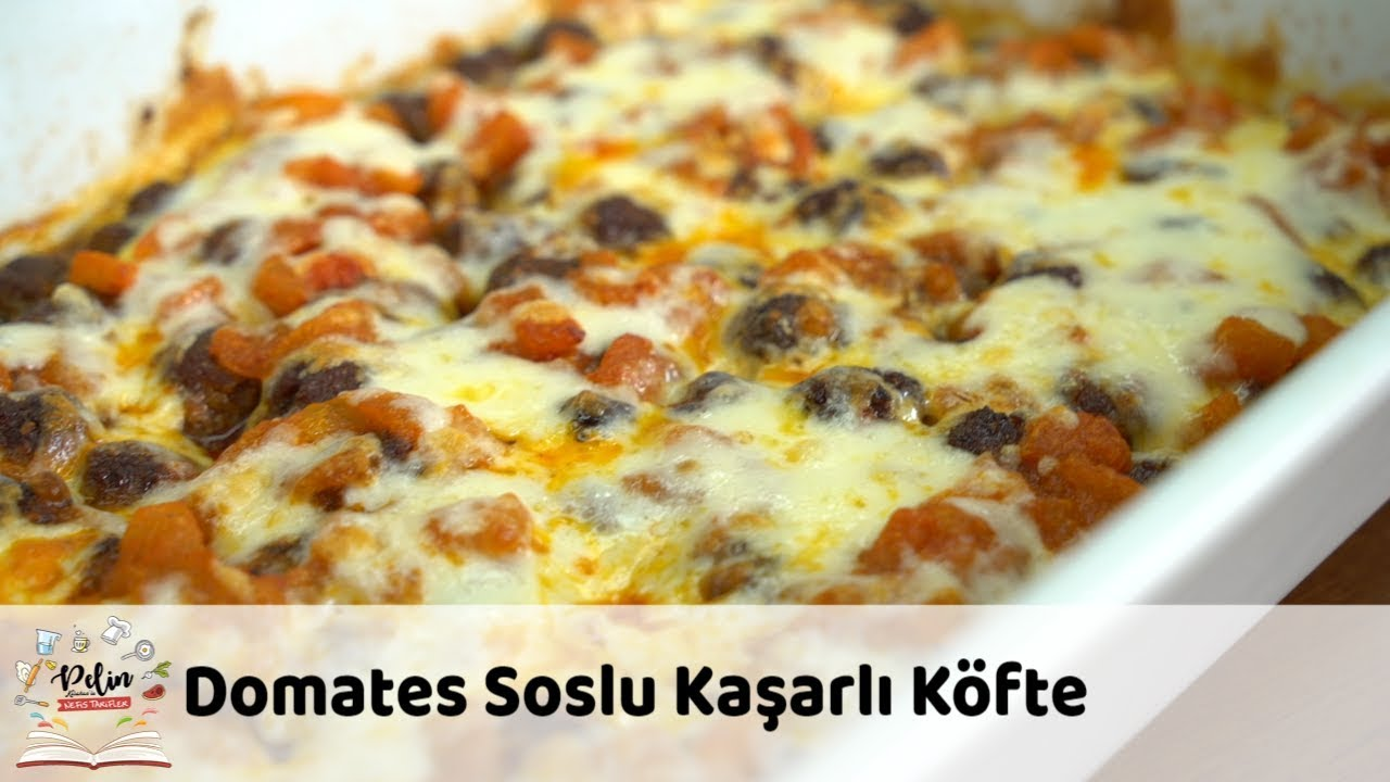 Domates Soslu Kaşarlı Köfte