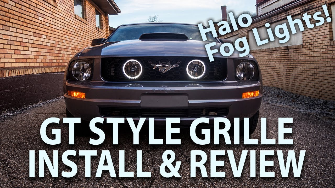 2005 2009 Mustang V6 Gt Style Grille Halo Fog Lights Install Review And Move Horn Bracket 05 09 Youtube