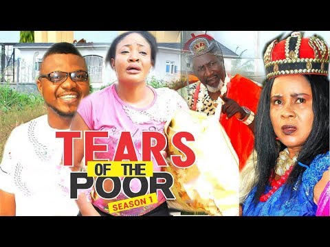 Download TEARS OF THE POOR 1 - LATEST NIGERIAN NOLLYWOOD MOVIES    TRENDING NOLLYWOOD MOVIES