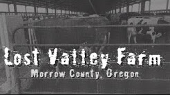Lost Valley Farm in Morrow County, Oregon