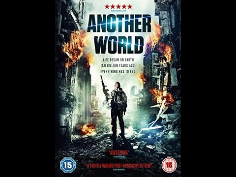 Download Another World 2015 Zombie, Action, Horror, Sci Fi full movie  on Youtube